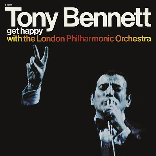 Play & Download Get Happy by Tony Bennett | Napster