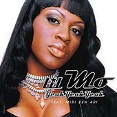 Play & Download Yeah Yeah Yeah F/ Miri Ben Ari by Lil' Mo | Napster