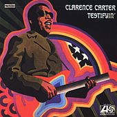 Play & Download Testifyin' by Clarence Carter | Napster