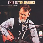 Play & Download This Is Tim Hardin by Tim Hardin | Napster