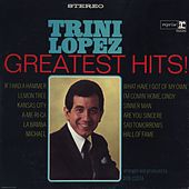 Play & Download Greatest Hits by Trini Lopez | Napster