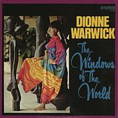 Play & Download The Windows Of The World by Dionne Warwick | Napster