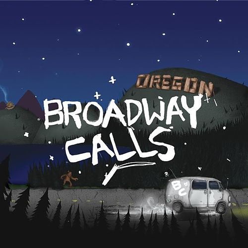 Play & Download Oregon by Broadway Calls | Napster