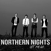 Play & Download Let Me Go by Northern Nights | Napster