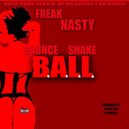 Ball (Bounce Shake) by Freak Nasty
