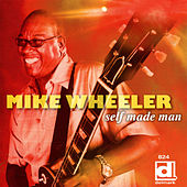 Self Made Man by Mike Wheeler