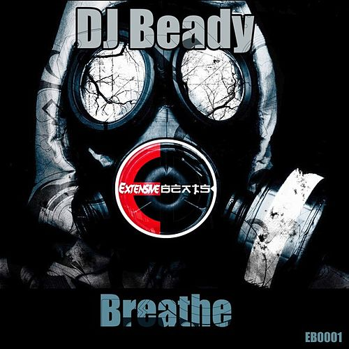 Play & Download Breathe - Single by DJ Beady | Napster