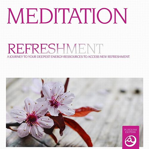 Play & Download Meditation - Refreshment Vol. 2 by Andreas | Napster