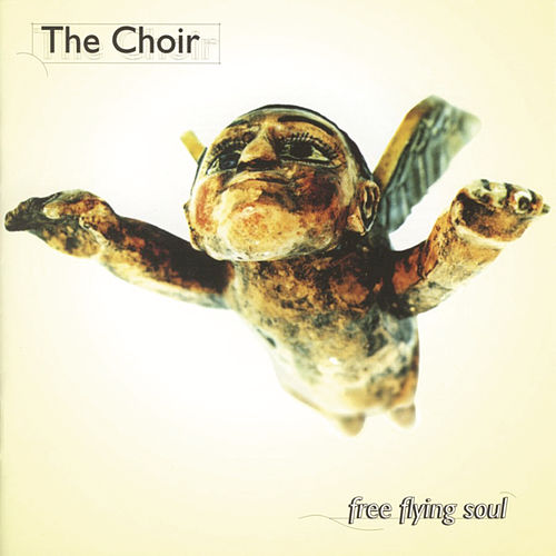 Play & Download Free Flying Soul by The Choir (Gospel) | Napster