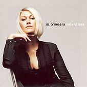 Play & Download Relentless by Jo O'Meara | Napster