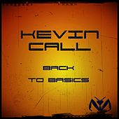 Back to Basics by Kevin Call