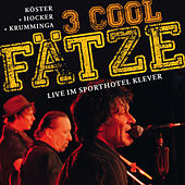 Play & Download 3 Cool Fätze Live by Köster | Napster
