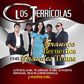 Play & Download Grandes Recuerdos Con Grandes Temas by Los Terricolas | Napster
