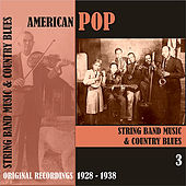 American Pop / String Band Music, Volume 3 [1928 - 1938) von Various Artists