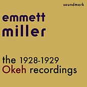The 1928-1929 Okeh Recordings - featuring Tommy Dorsey, Jack Teagarden and Eddie Lang by Emmett Miller
