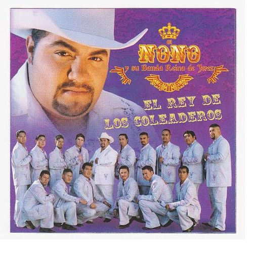 Play & Download El Rey De Los Coleaderos by El Nono y Su Banda Reina de Jerez | Napster