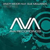 Play & Download Trespass by Andy Moor | Napster