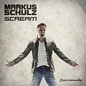 Play & Download Scream (Extended Mixes) by Markus Schulz | Napster