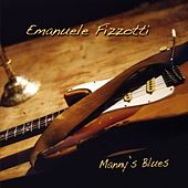 Play & Download Manny'S Blues by Emanuele Fizzotti | Napster