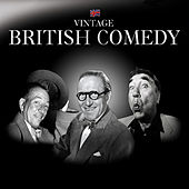 Vintage British Comedy (1) by Various Artists