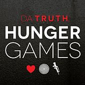 Hunger Games by Da' T.R.U.T.H.