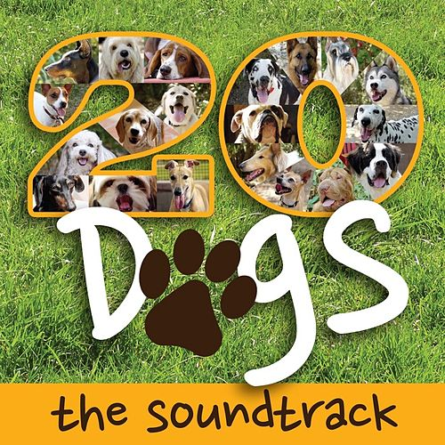 Play & Download Twenty Dogs (the Soundtrack) by Rob Gardner | Napster