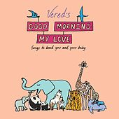 Good Morning My Love (Deluxe Remastered Edition With Bonus Track) by Vered