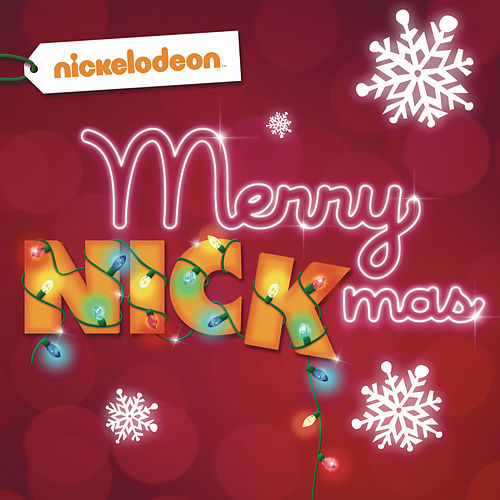 Play & Download Merry Nickmas! by Various Artists | Napster