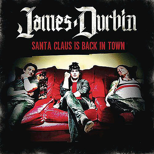 Santa Claus Is Back In Town by James Durbin