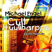 Cult Huuliharppu Country Radio Mix by Michael Engel