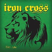 Play & Download Est. 1980 by Iron Cross | Napster