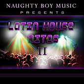 Play & Download Latin House Nites 2 by Various Artists | Napster