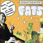 Unsaturated Fats by Marty Grosz