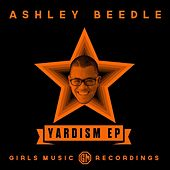 Play & Download Yardism EP by Ashley Beedle | Napster