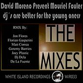 DJ's Are Better For The Young Ones (Rework 2010, Part 2) by David Moreno