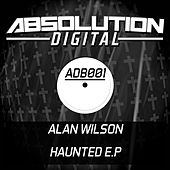 Play & Download Haunted - Single by Alan Wilson | Napster