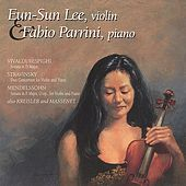 Play & Download Violin-Piano Works by Vivaldi/Respighi, Stravinsky, Mendelssohn, Kreisler, and Massenet by Eun-Sun Lee and Fabio Parrini | Napster