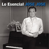 Play & Download Los Esencial Jose Jose by Jose Jose | Napster