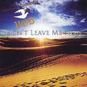 Don't Leave Me Now by The Voices Of Distinction