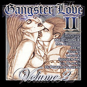 Play & Download Gangster Love Volume 2 by Various Artists | Napster