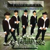 Todo Para Ti by Los Pescadores Del Rio Conchos