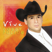 Play & Download Vive by Bobby Pulido | Napster