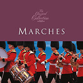 Classical Collections... Marches by Various Artists