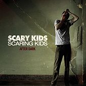 Play & Download After Dark EP by Scary Kids Scaring Kids | Napster