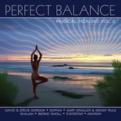 Play & Download Perfect Balance Musical Healing Vol. 2 by Various Artists | Napster