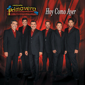 Play & Download Hoy Como Ayer by Conjunto Primavera | Napster