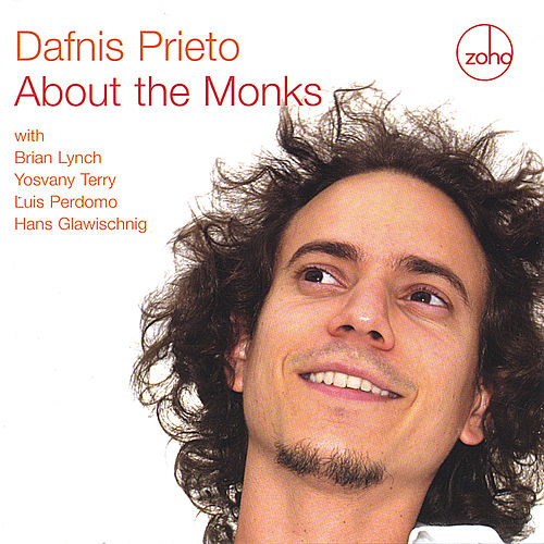 About The Monks by Dafnis Prieto