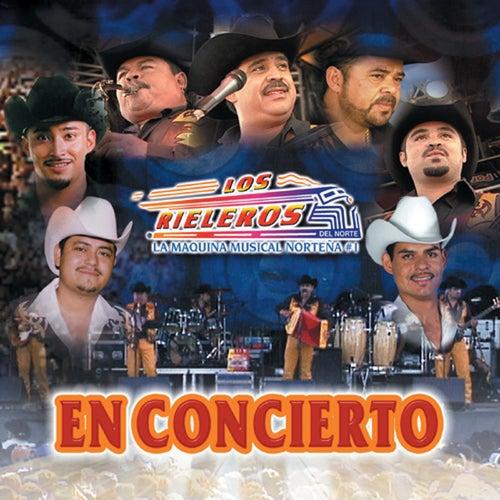 En Concierto by Los Rieleros Del Norte