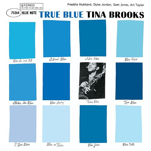 Play & Download True Blue by Tina Brooks | Napster