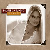 Play & Download Es La Nostalgia by Daniela Romo | Napster